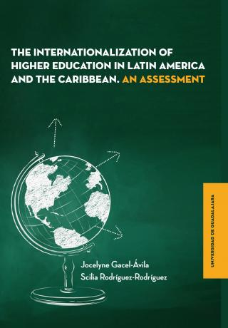the internationalization of higher education in Latin America and the Caribbean. An Assessment