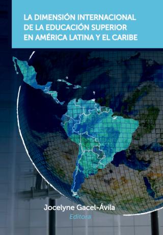 La Dimensión Internacional de la Educación Superior en América Latina y el Caribe