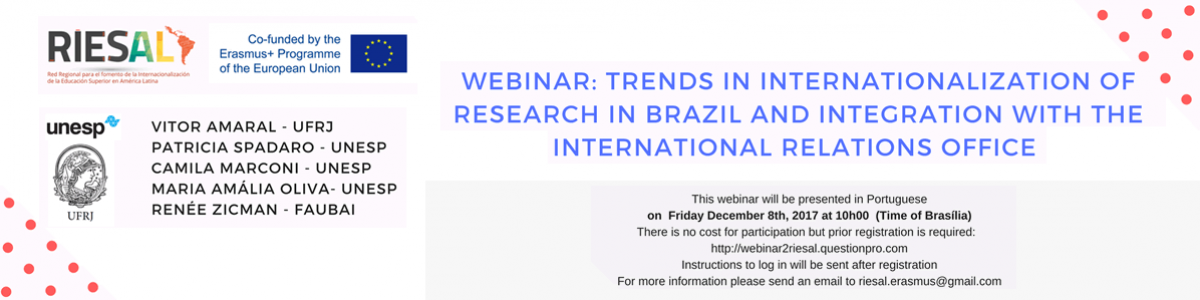 Webinar: Trens in internationalization of research in brazil and integration with the internacional relations office